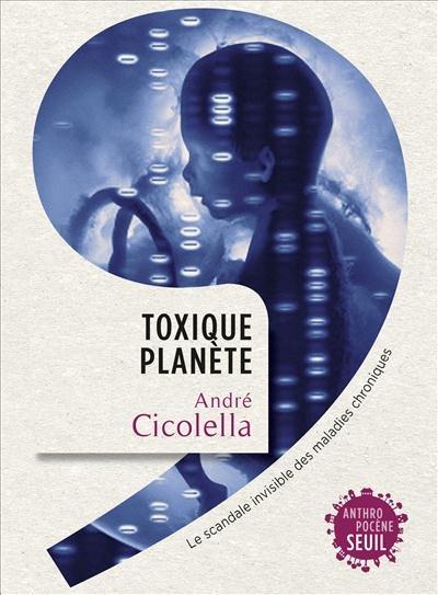 Toxique Planete